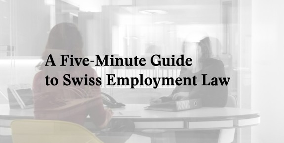swiss employment law guide